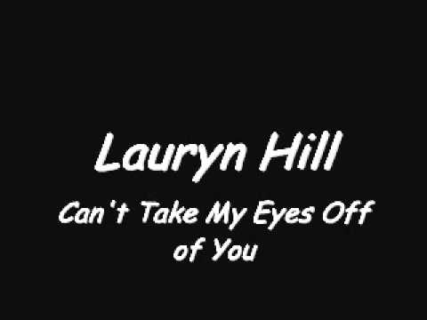 Lauryn Hill - Can't Take My Eyes Off of You
