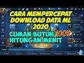 CARA CEPAT DOWNLOAD DATA MOBILE LEGENDS PATCH TERBARU 2020