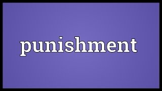 Punishment Meaning