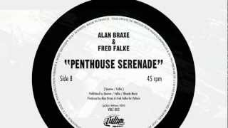 Alan Braxe & Fred Falke - Penthouse Serenade (Official)