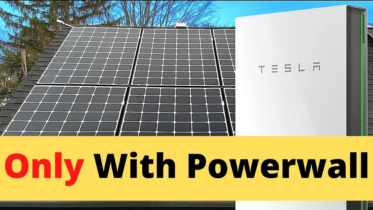 Tesla will only Sell Solar Panels with Powerwall