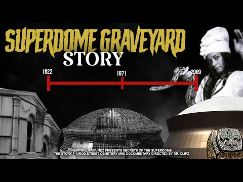 Secrets of the Superdome | The Story of Girod Street Cemetery & Saints Curse (Mini Documentary)