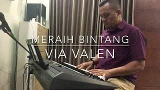 "Piano Cover ""Meraih Bintang"" by Via Valen"