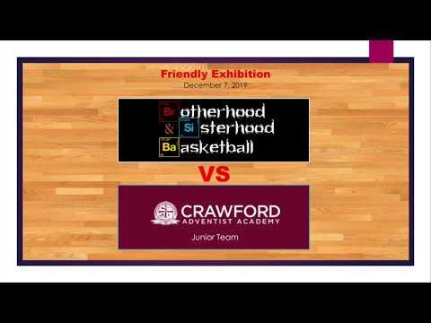 Brotherhood vs. Crawford Academy - 2019 Friendly Exhibition