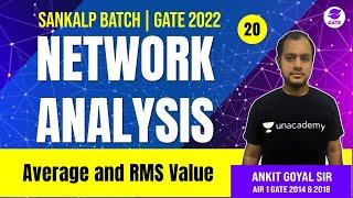 Average and RMS Values   L 20   Network Analysis   Sankalp GATE 2022 Batch #AnkitGoyal
