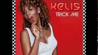 Kelis - Trick me (Mac & Toolz remix)