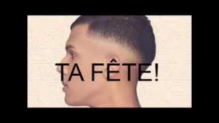 "Stromae ""Ta fête"" (Paroles,Lyrics) ♥"