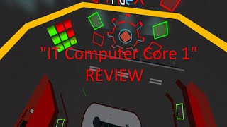 "Roblox: ""IT Computer Core 1"" REVIEW!"