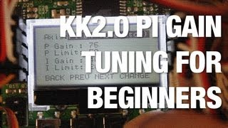 KK2.0 Multicopter PI Gain Tuning for Beginners