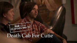 "Live from the Artists Den: Death Cab for Cutie - ""You Are A Tourist"""
