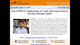 AsCon Expert Speak: Post COVID-19 Implications on Trade and Connectivity in the Bay of Bengal region