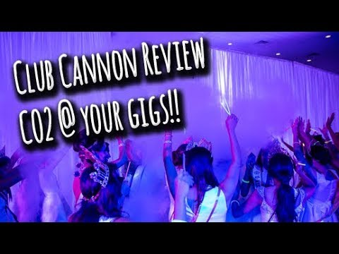 CO2 at your gigs?? | Club Cannon Review