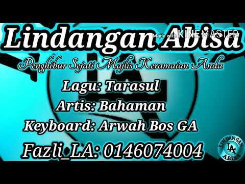 Bahaman / Tarasul (Keyboard: Arwah Bos GA)