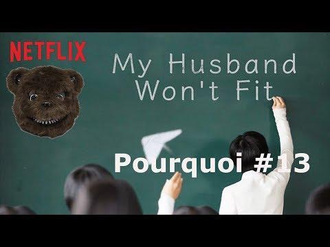 My Husband Won't Fit | Pourquoi #13