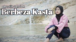 Download Mp3 BERBEZA KASTA THOMAS ARYA COVER ANISAH YUNI JAWA