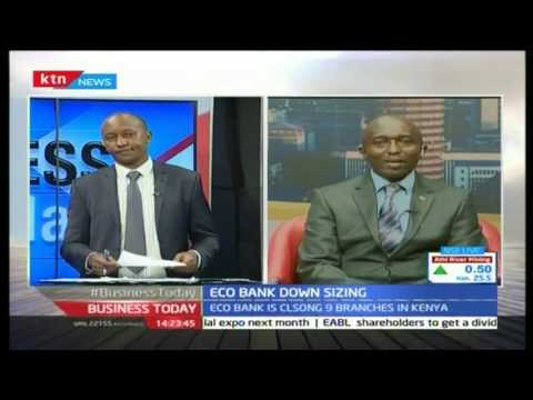 Business Today 31st October 2016 - [Part 2] - Eco Bank Down Sizing
