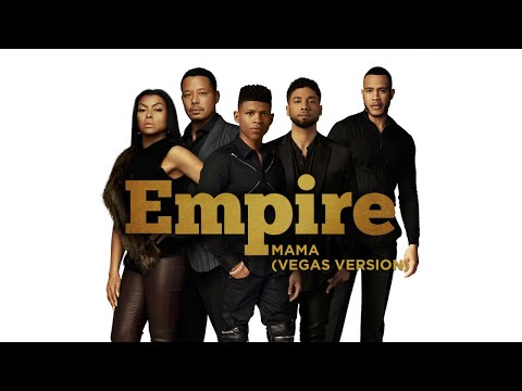 Empire Cast - Mama (Vegas version) (Audio) ft. Jussie Smollett
