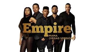 Empire Cast - Mama (Vegas version) (Audio) ft. Jussie Smollett