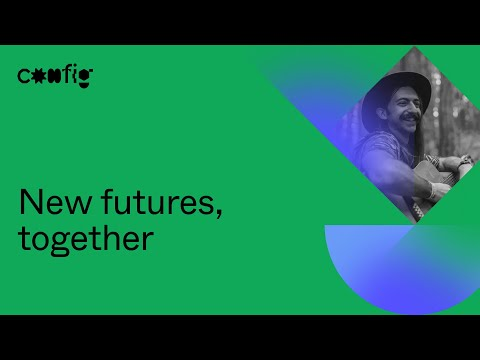 New Futures, Together - Jon Gold (Config 2021)