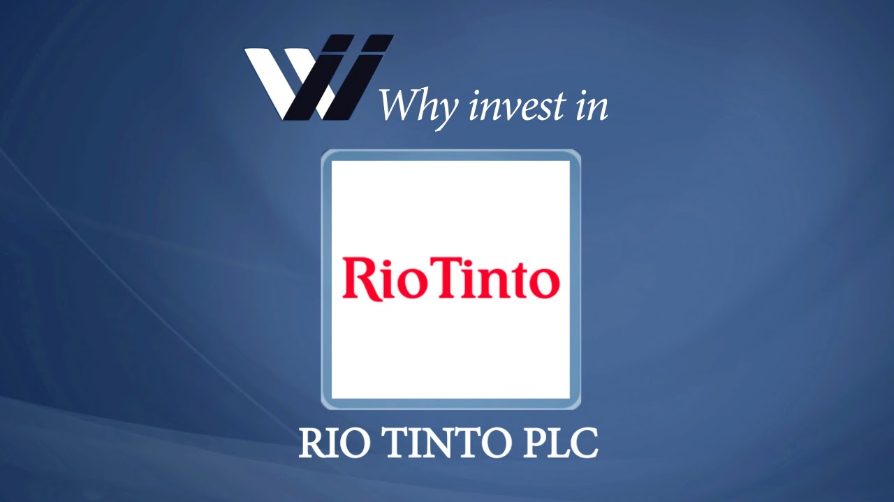 financial investment in rio tinto Helping you build your financial future equip rio tinto fund: the rio tinto staff superannuation fund was transferred into the fund on 1 july 2017 and is a.