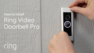 How to Install Ring Video Doorbell Pro | DiY Installation