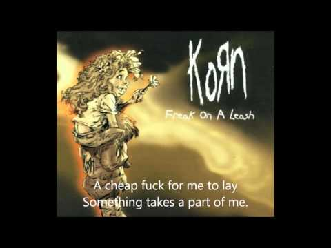 Korn - Freak On A Leash Lyrics
