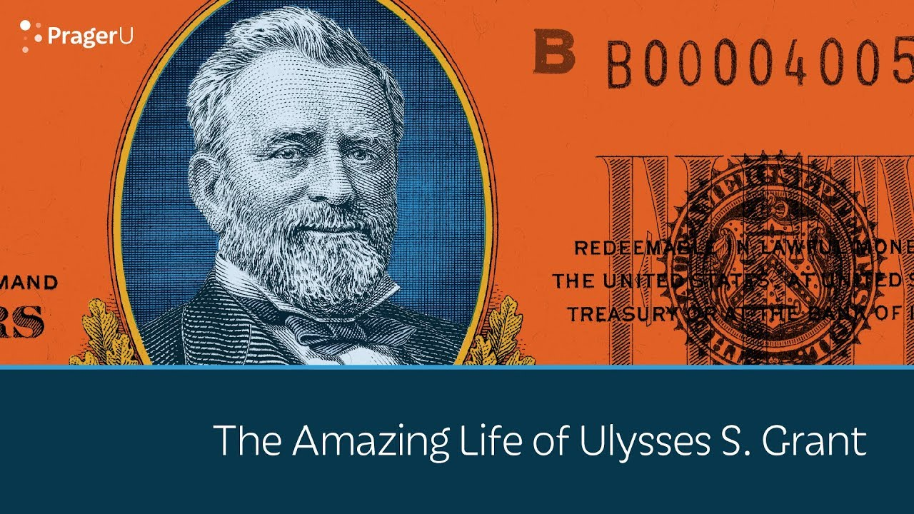 The Amazing Life of Ulysses S. Grant