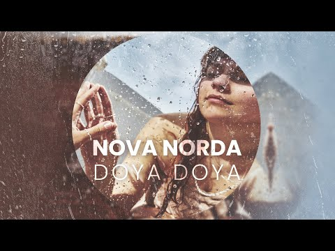 Nova Norda - Doya Doya (Official Audio)