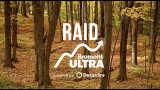 Raid au Ultra de Bromont - Octobre 2019