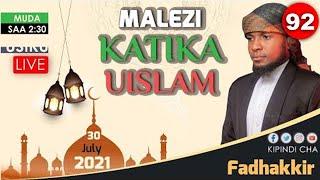 MALEZI KATIKA UISLAM - FADHAKKIR