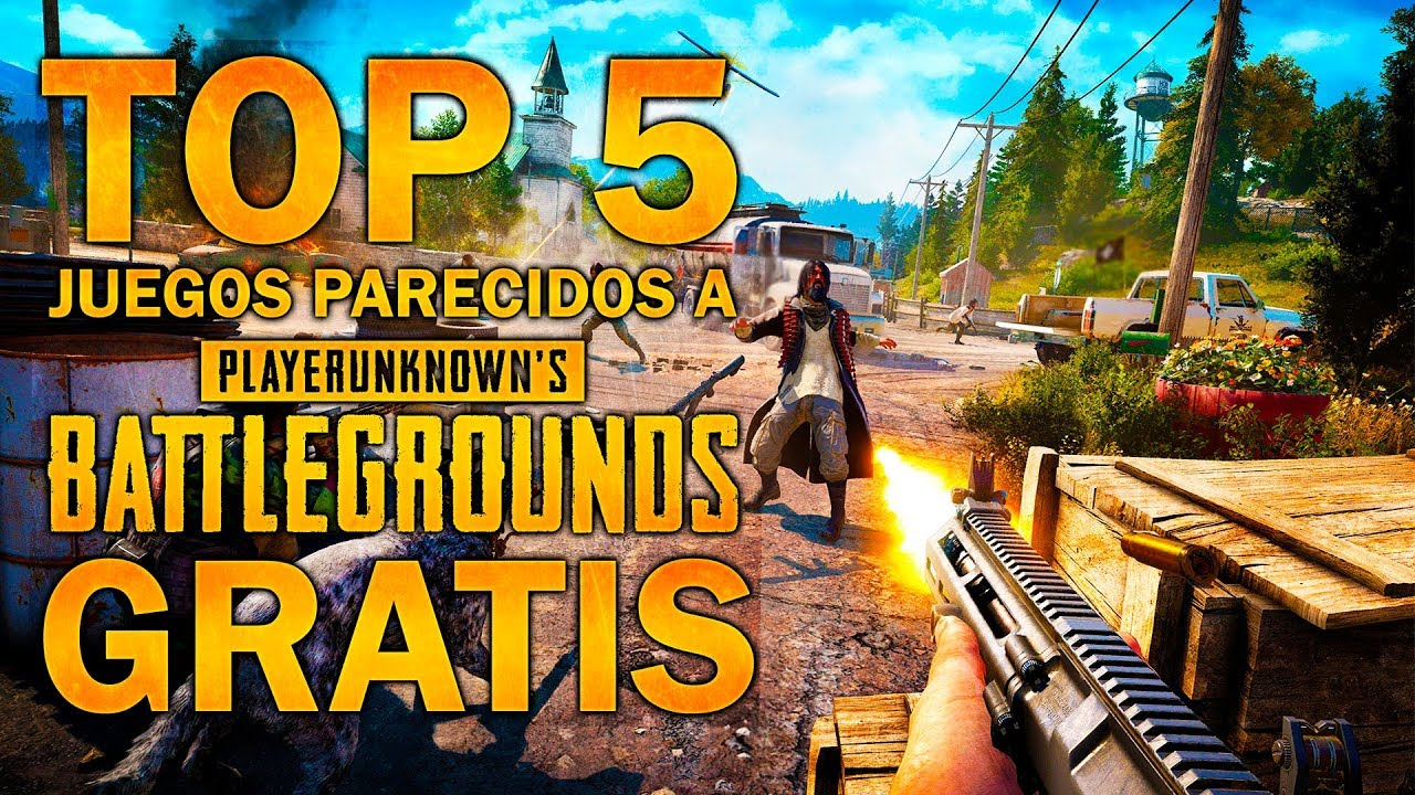 Top 5 Juegos Parecidos A Playersunknown S Battlegrounds Gratis