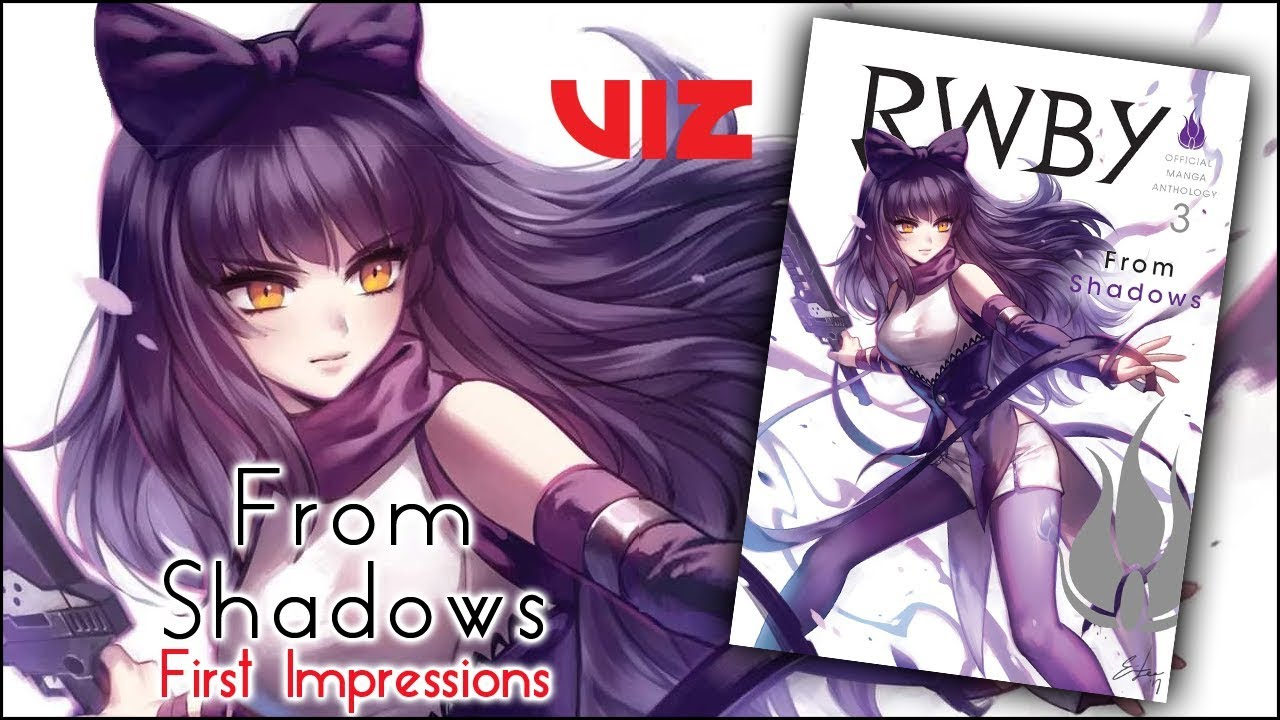 RWBY Official Manga Anthology: From Shadows Impressions