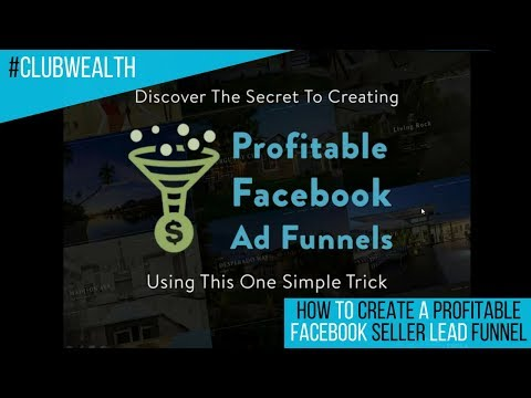 How To Create A Profitable Facebook Seller Lead Funnel