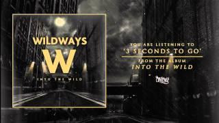 Обложка Wildways 3 Seconds To Go Audio