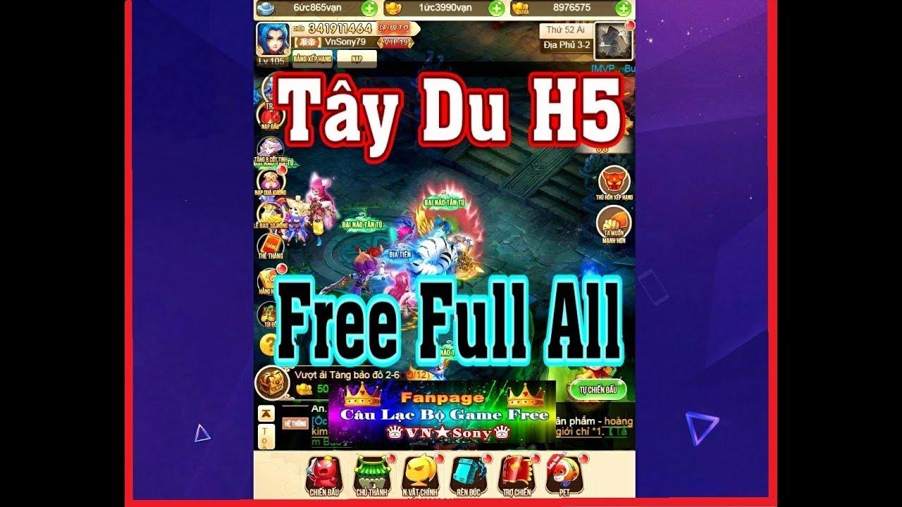 《H5-Game Private》Tây Du H5 VH – Free VIP19 + 1 Ức 4000 Vạn KNB + Full Pet #260