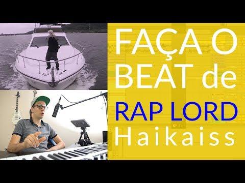 Como Fazer o Beat de Rap Lord - Haikaiss - Batida de Trap