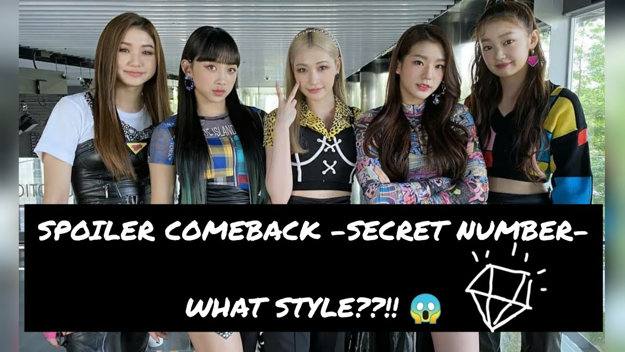 [SPOILER] SECRET NUMBER - COMEBACK 😎 What style?! Guess it! 😎