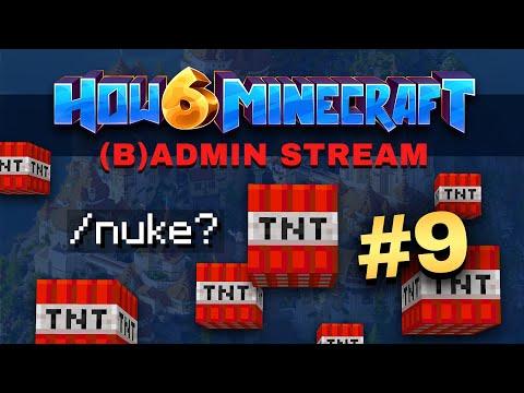 How To Minecraft - Season 6 - (L)ADMIN STREAM #9