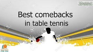 Best comebacks in table tennis