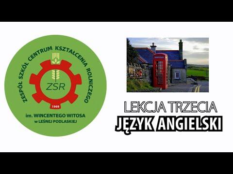 Język angielski. Lekcja 3 z ZSCKR w Leśnej Podlaskiej