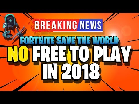 *MASSIVE BREAKING NEWS!!!* Fortnite Save the World Free to Play Release Date News 2018