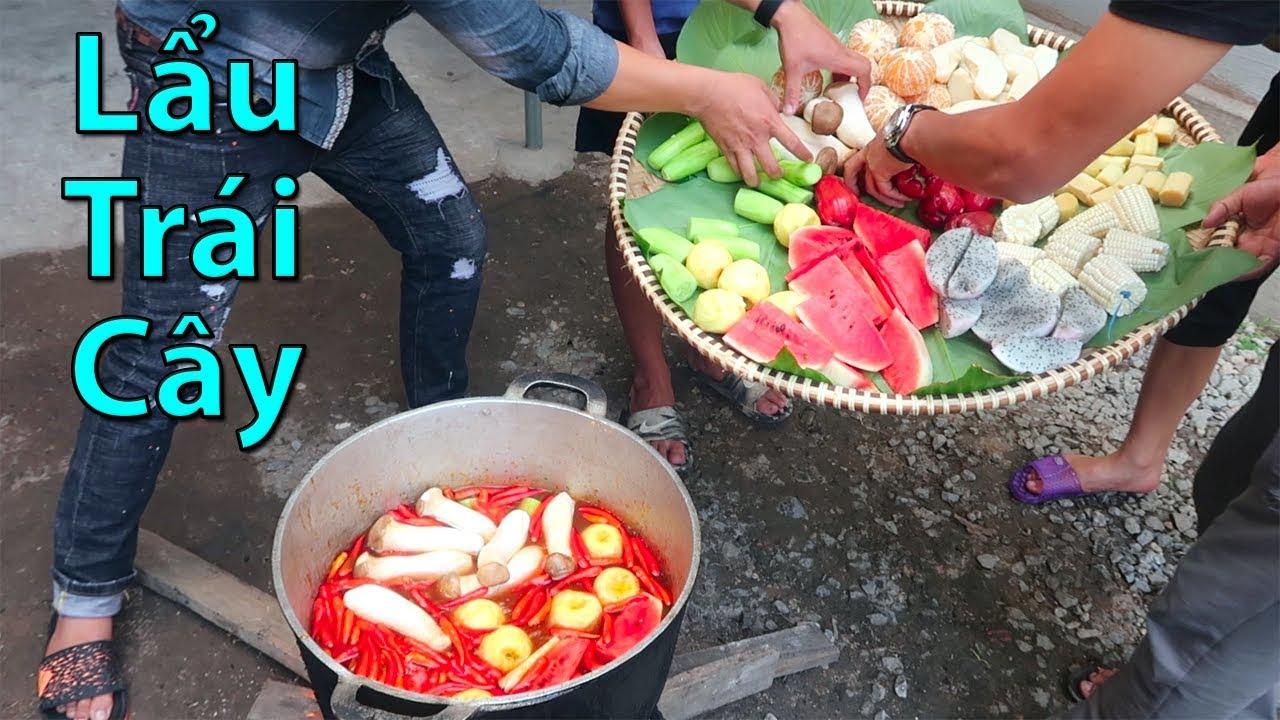 Hữu Bộ | Nồi Lẩu Hoa Quả Khổng Lồ | Fruits Hot Pot