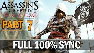 Assassin's Creed 4 Black Flag Walkthrough Part 7 - 100% Sync Gameplay Lets Play