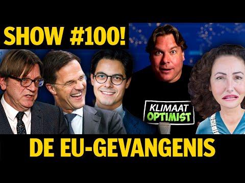 SHOW #100! DE EU-GEVANGENIS