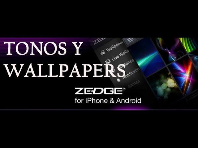 Zedge Tonos Y Wallpapers Para Todos Sus Dispositivos Ios Android Youtube