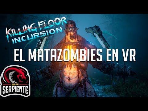EL MATAZOMBIES EN VR | KILLING FLOOR INCURSION Gameplay Español