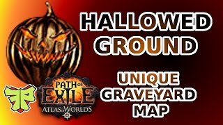 PoE Unique Hallowed Groud Graveyard Map Full Clear Boss Fight