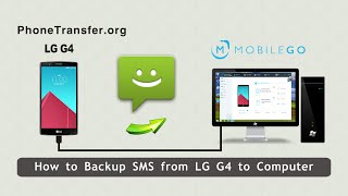 How To Backup Sms From Lg G4 To Computer, Export Lg G4 Messages To Pc