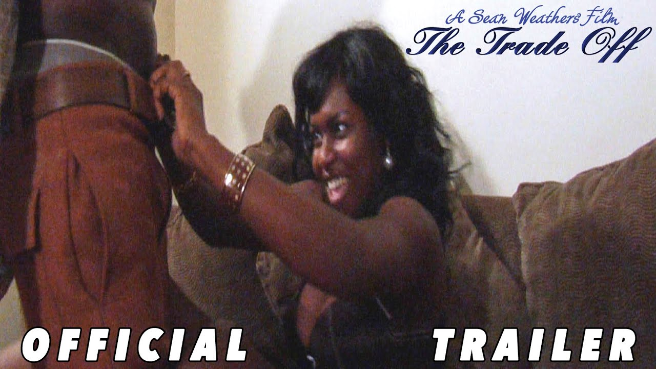 Download The Trade Off (2013) | Official Trailer