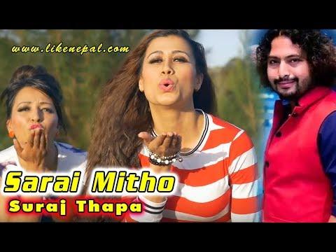 Sarai Mitho - Superhit Nepali Song By Suraj Thapa ll Nepal Idol